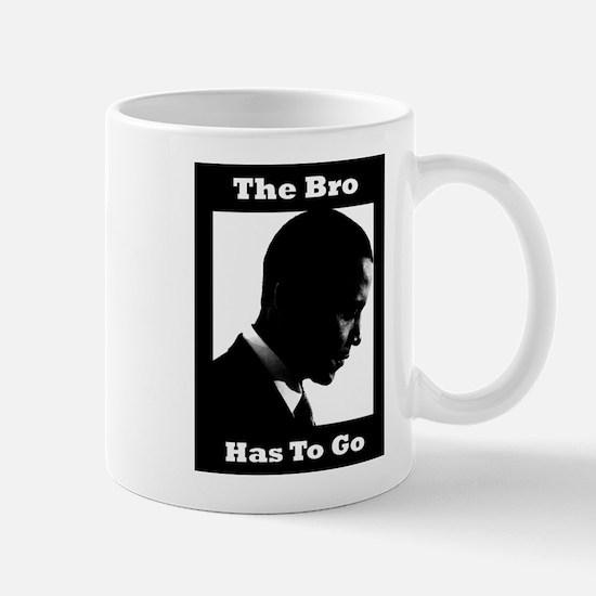 The Bro Has to Go Mug