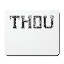 THOU, Vintage Mousepad
