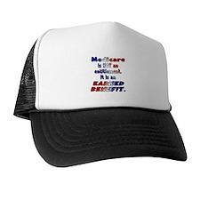 Medicare Is Not An Entitlement Trucker Hat