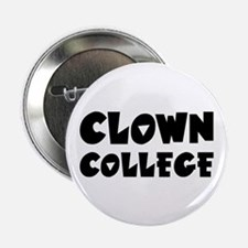 """Clown College - Humor 2.25"""" Button (100 pack)"""