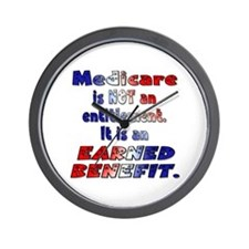 Medicare Is Not An Entitlement Wall Clock