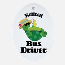 Retired Bus Driver Gift Ornament (Oval)