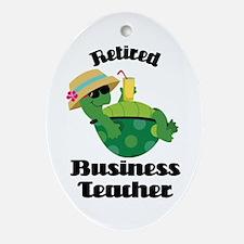 Retired Business Teacher Gift Ornament (Oval)