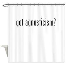 Got Agnosticism? Shower Curtain