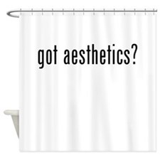 Got Aesthetics? Shower Curtain