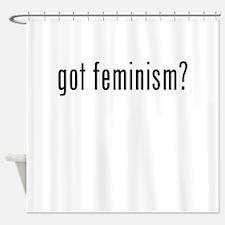 Got Feminism? Shower Curtain