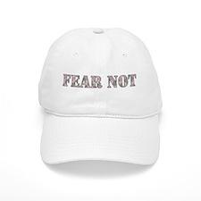 Fear Not (pink camo) Baseball Cap