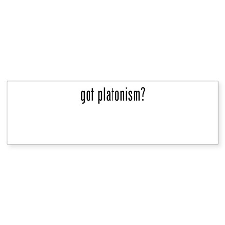 Got Platonism? Sticker (Bumper)
