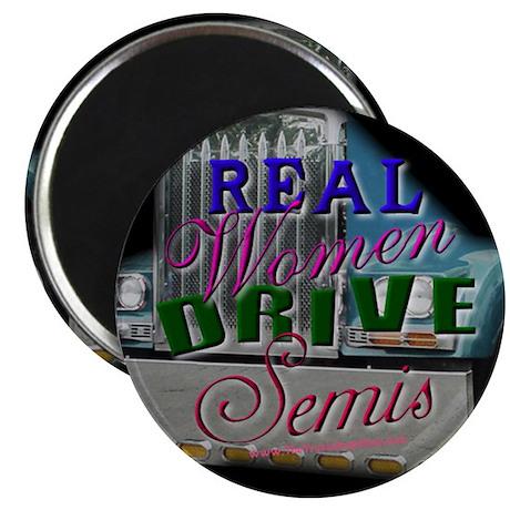 Real Women Drive Semis Magnet