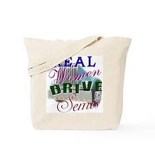 Real Women Drive Semis Tote Bag