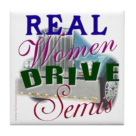Real Women Drive Semis Tile Coaster