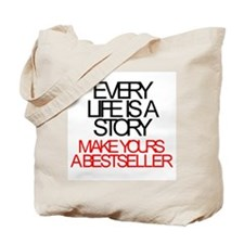 'Every Life Is A Story: Make Yours A Bestseller' T