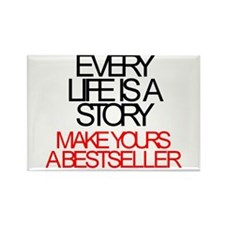 'Every Life Is A Story: Make Yours A Bestseller' R