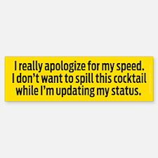 Speedy Apology Bumper Bumper Sticker