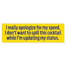 Speedy Apology Bumper Sticker