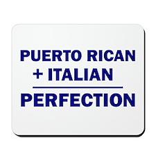 Italian + Puerto Rican Mousepad