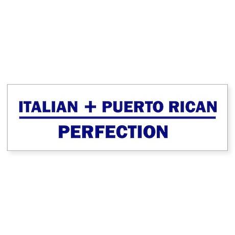 Italian + Puerto Rican Bumper Sticker