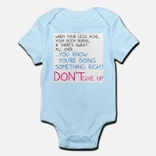 Dont Give Up Infant Bodysuit