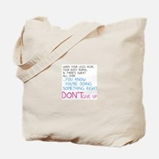 Dont Give Up Tote Bag