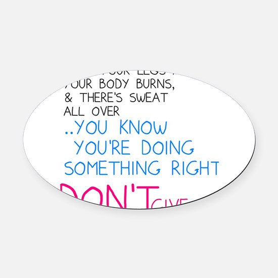 Dont Give Up Oval Car Magnet