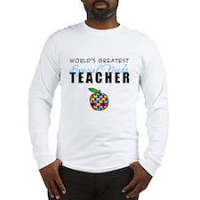 Worlds Greatest Special Needs Teacher Long Sleeve