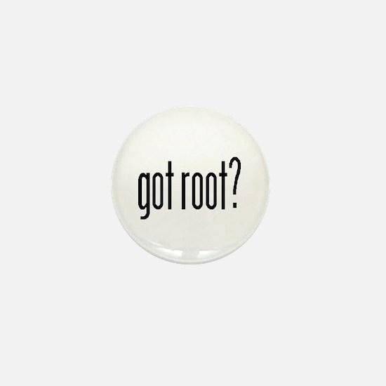 got root? Mini Button