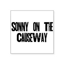 "Sonny on the Causeway Logo Square Sticker 3"" x 3"""