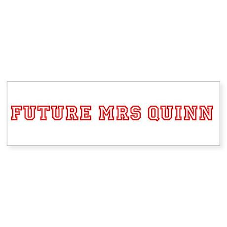 Future Mrs Quinn Bumper Sticker