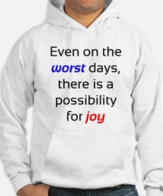 Possibility For Joy Hoodie