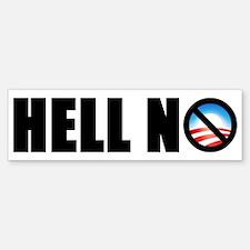 """""""Hell No!"""" Bumper Bumper Bumper Sticker"""