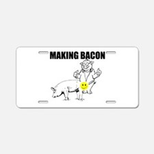 Making bacon Aluminum License Plate