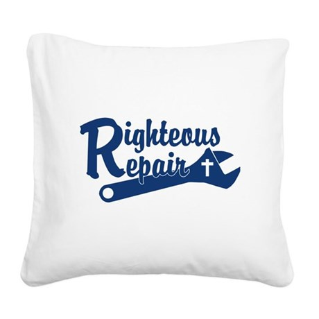Righteous Repair Square Canvas Pillow
