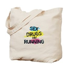 Sex Drugs And Running Tote Bag