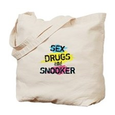 Sex Drugs And Snooker Tote Bag