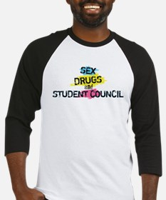 Sex Drugs And Student Council Baseball Jersey