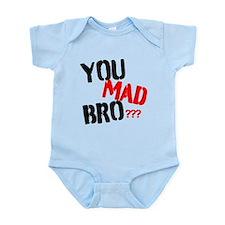 You mad bro Infant Bodysuit