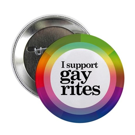 I SUPPORT GAY RITES Button