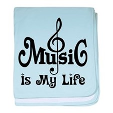 Music Is My Life Quote baby blanket