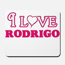 I Love Rodrigo Mousepad