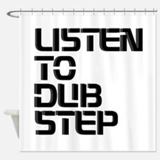 DUBSTEP Shower Curtain