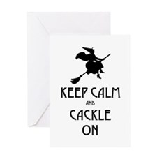 Keep Calm Cackle On Greeting Card
