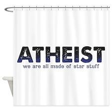 Atheist Star Stuff Shower Curtain