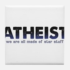 Atheist Star Stuff Tile Coaster