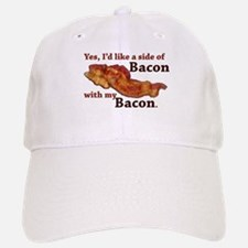 side of bacon Baseball Baseball Cap