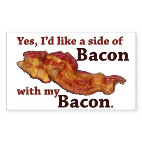 side of bacon Sticker (Rectangle)