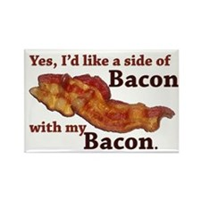 side of bacon Rectangle Magnet