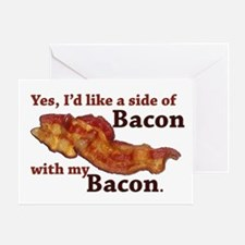side of bacon Greeting Card