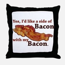 side of bacon Throw Pillow