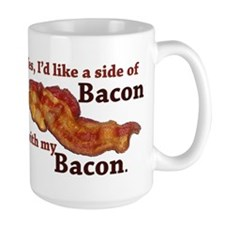 side of bacon Ceramic Mugs