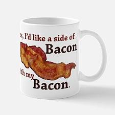side of bacon Mug